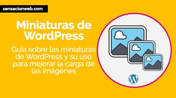 tutorial miniaturas de wordpress