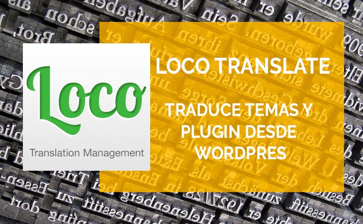 Loco Translate, como traducir temas y plugins desde WordPress
