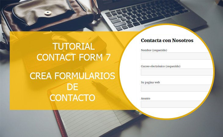 Tutorial Contact Form 7, Crear formularios de contacto en WordPress