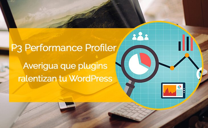 Analiza los plugins de WordPress con P3 Performance Profiler