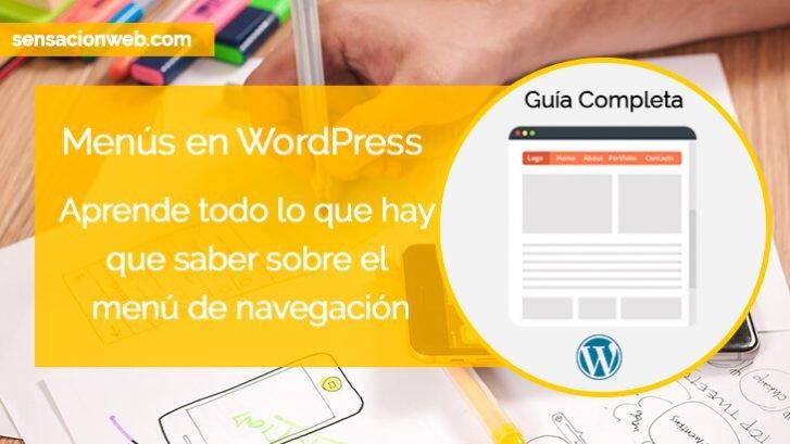 Menú de WordPress Guía Completa - Sensacionweb.com