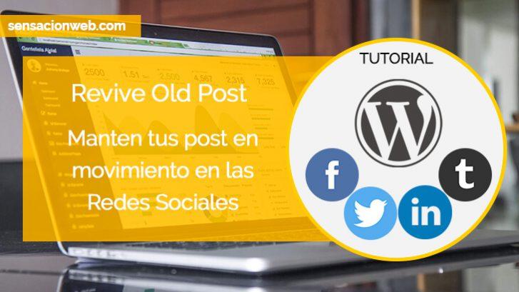 tutorial revive old post pro sensacionweb