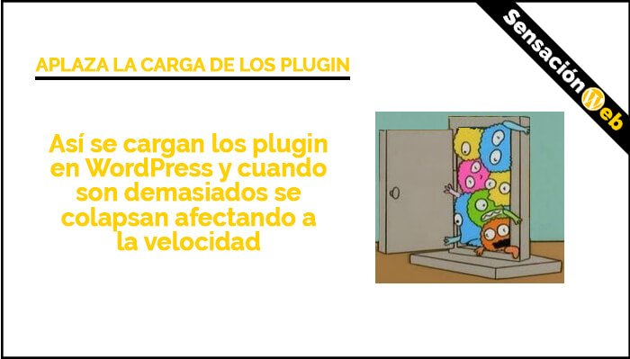 optimiza wordpress aplaza la carga de los plugin