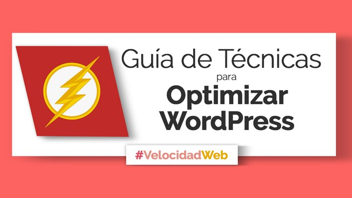como optimizar wordpress guía completa