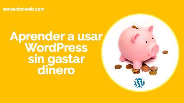 WordPress Gratis | Como trabajar con WordPress org sin gastar dinero
