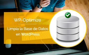 wp-optimize-plugin-optimiza-limpia-base-datos-tutorial-wordpress