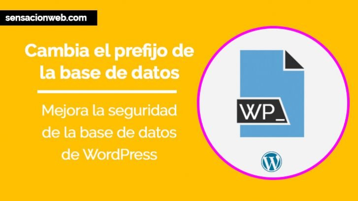 cambiar el prefijo de la base de datos wordpress
