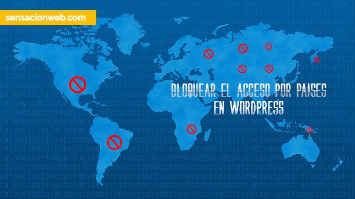 bloquear paises para proteger wordpress