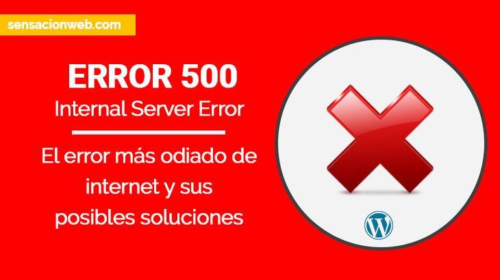 Que es un Error 500 HTTPS y cómo solucionarlo