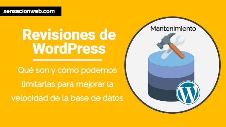 las revisiones de wordpress y cómo limitarlas