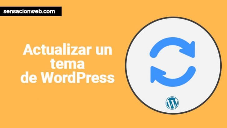 ▷ Cómo actualizar manualmente un tema de WordPress 【 2018 】