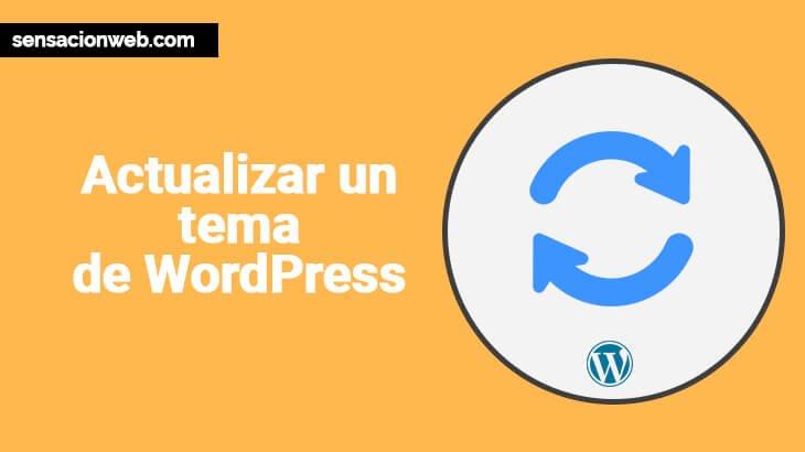 como actualizar tema de wordpress