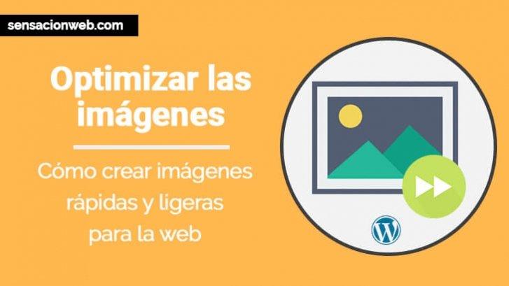 ▷ Optimizar imágenes para web y WordPress 【 2018 】