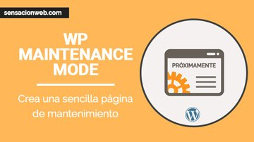 tutorial modo mantenimiento en wordpress