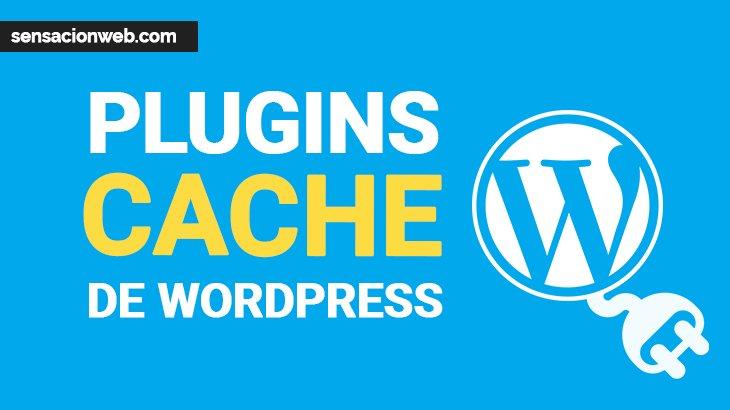 los mejores plugins de cache para WordPress