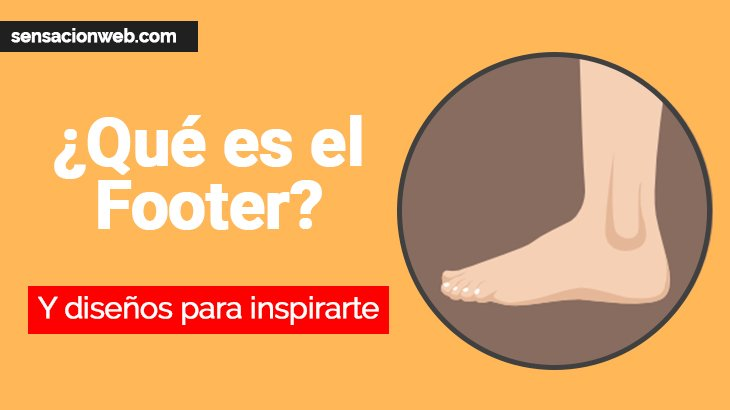 ¿Qué es el footer de una página web? Y ejemplos de diseño.