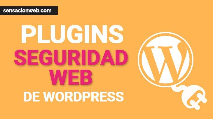 los mejores plugin de seguridad wordpress