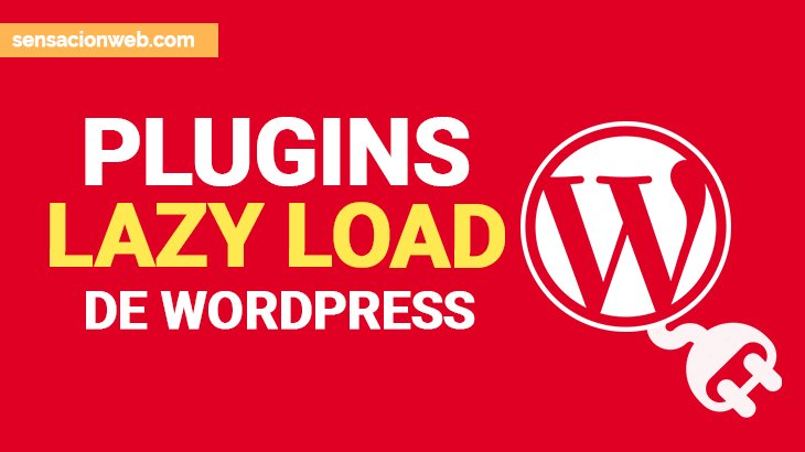 mejores plugins lazy load