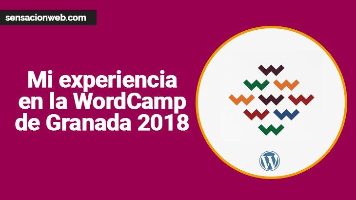 Mi experiencia en la WordCamp de Granada 2018