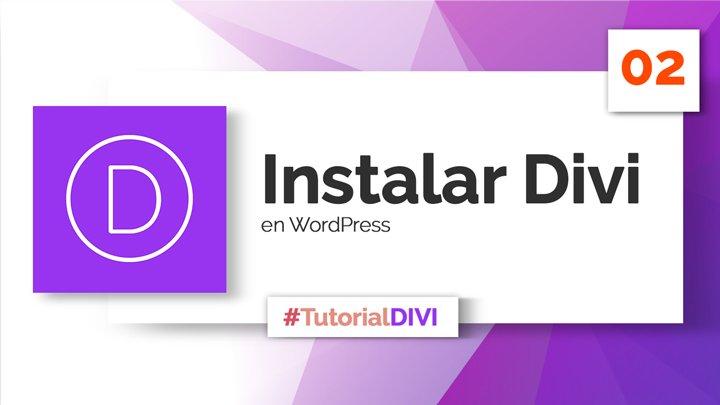 Cómo instalar Divi en WordPress